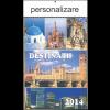 """Calendar  """" Destinatii """""""